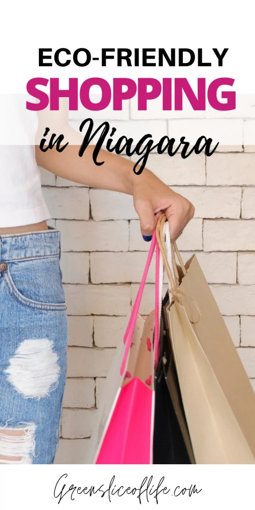 Eco-friendly places to shop in Niagara