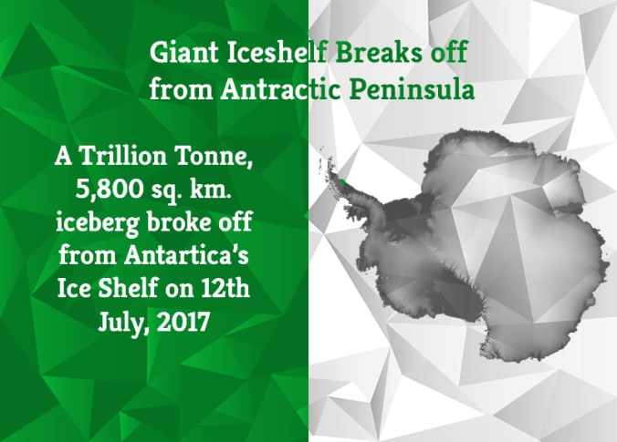 Iceberg Broke Off from Antarctic Peninsula | Greensutra | India