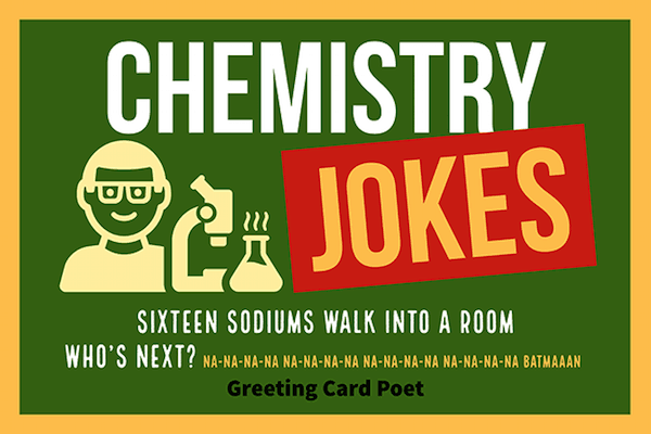 Chemistry Jokes That Are Sure To Get A Reaction Greeting