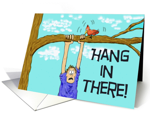Encouragement Hang In There Paper Greeting Note Card 175114