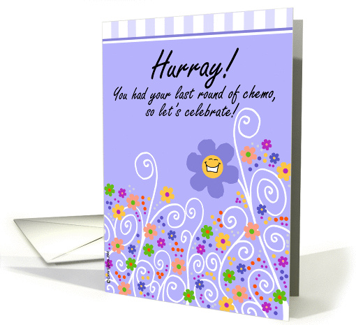 Hurray Last Round Of Chemo Card 159790