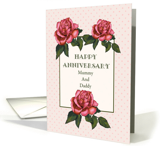 Happy Anniversary Mummy And Daddy Pink Roses Original
