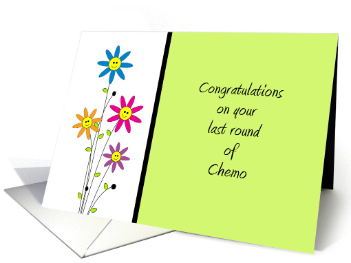 For Cancer Patient Last Round Of Chemo Greeting 671415
