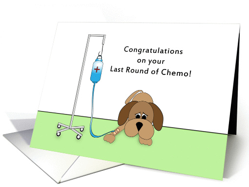 Last Round Of Chemo Greeting Card Sad Dog With IV