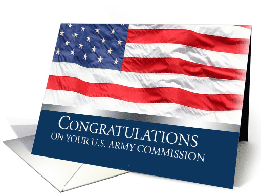 Congratulations On Your US Army Commission American Flag Card