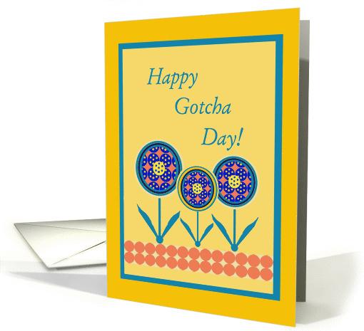Adoption Anniversary Happy Gotcha Day Happy Flowers