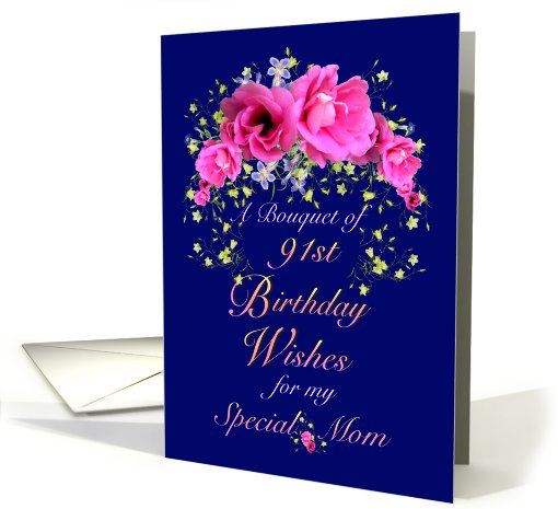 Mom 91st Birthday Bouquet Of Wishes Card 642110