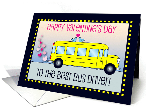 Valentines Day To Bus Driver Hearts Card 854846