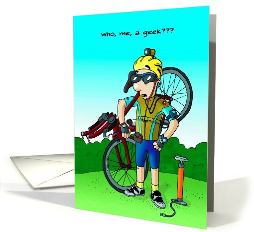 Cycling Geek Funny Birthday Card 474164