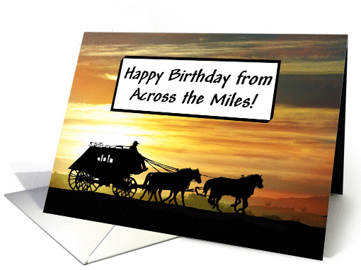 Happy Birthday Stagecoach From Across The Miles Card 1287568