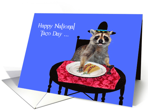 National Taco Day General Raccoon With Mustache Wearing