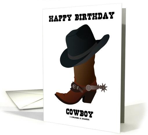 Happy Birthday Cowboy Cowboy Hat Boot With Larkspur Card