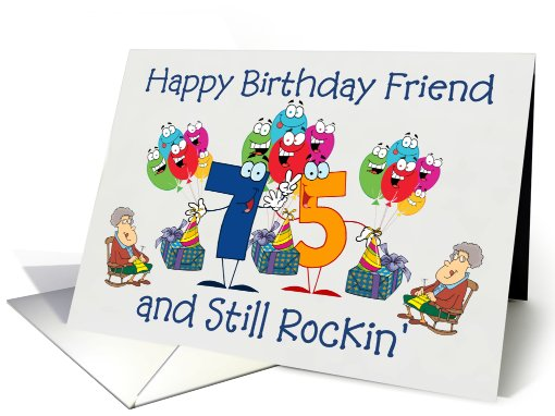 Happy Birthday Friend Female 75 And Still Rockin' Card