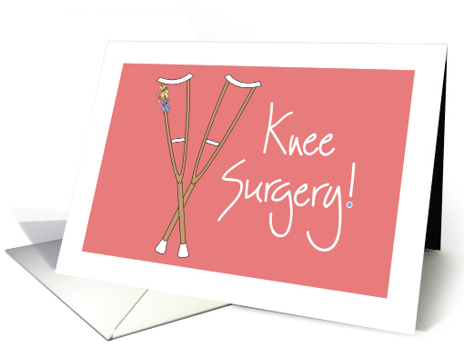 Get Well Soon Knee Surgery With Crutches On Pink With