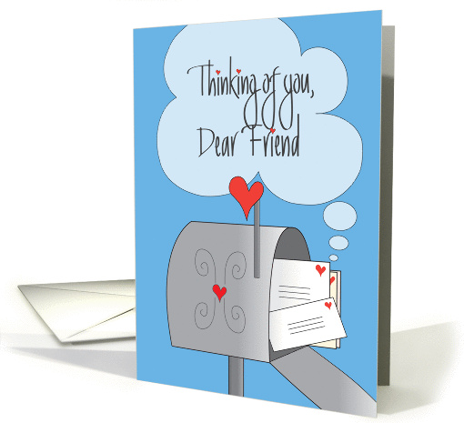 Thinking Of You For Dear Friend Mailbox With Envelopes Card