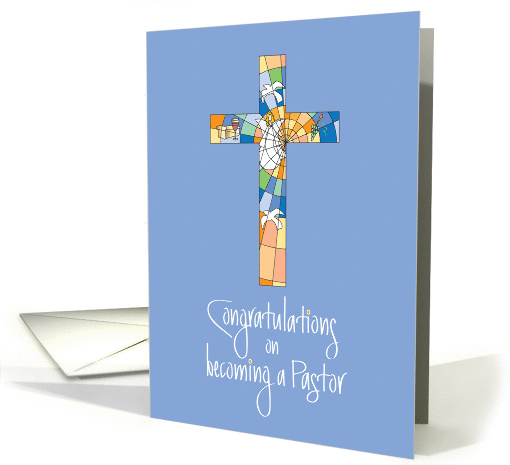 Congratulations For Induction To Pastor With Stained Glass Cross Card