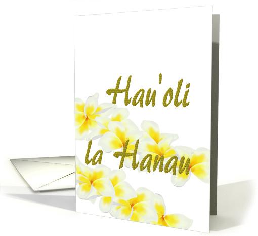 Hauoli La Hanau Hawaiian Birthday Greeting Frangipani