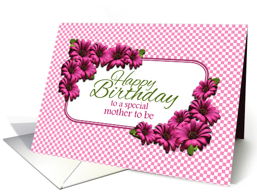 Happy Birthday Mother To Be Pink Daisies Card 1255052