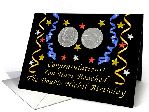 Double Nickel Birthday Celebration Card 1337614