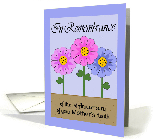 Remembrance 1st Anniversary Mother's Death Flowers Card