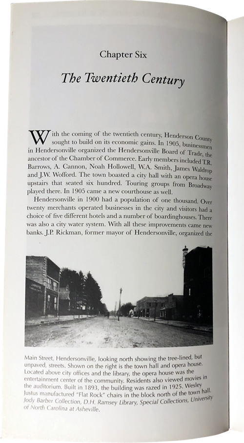Chapter Six - The Twentieth Century A Guide to Historic Henderson County North Carolina By Alexia Jones Helsley and Dr. George A. Jones