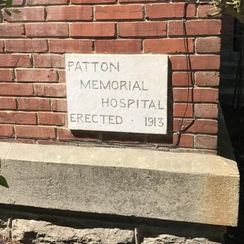 Patton Memorial Hospital Erected 1913