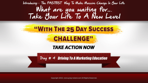 day 4 of the 25 day success challenge