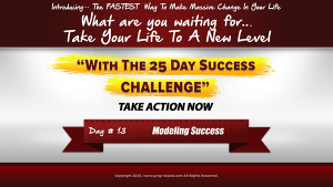 Day 13 of the 25 day success challenge