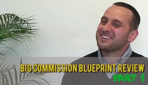 My Big Commission Blueprint Review Part 1