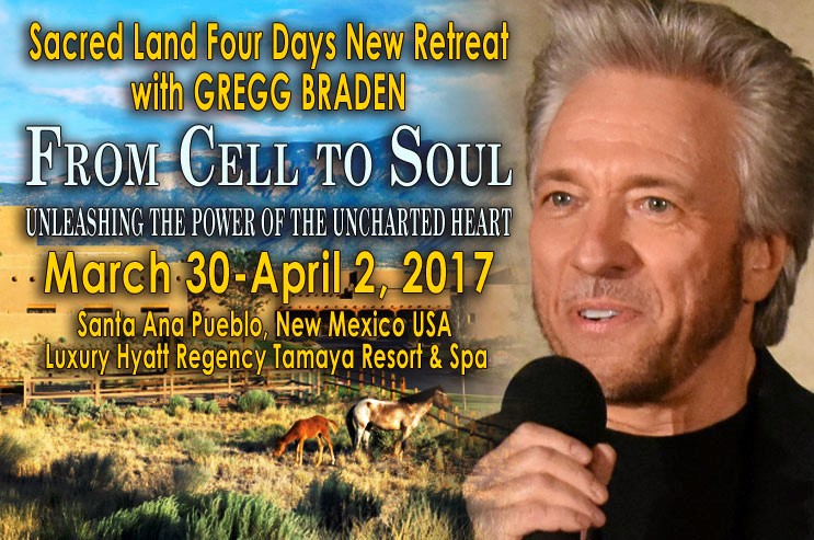 cell-to-soul-gregg-braden_mar-2017