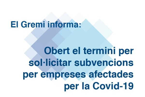 Obert el termini per sol·licitar subvencions per empreses afectades per la Covid-19