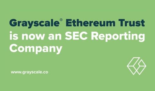 灰度以太坊信託成爲 SEC 報告公司,到底有什麼意義?