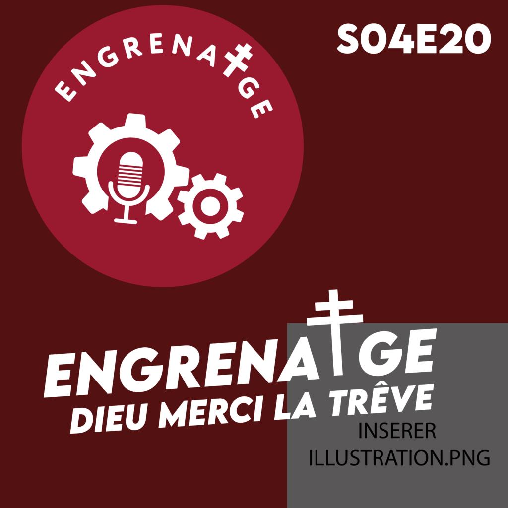 #EnGrenatge #36 ENFIN LA TRÊVE INTERNATIONALE