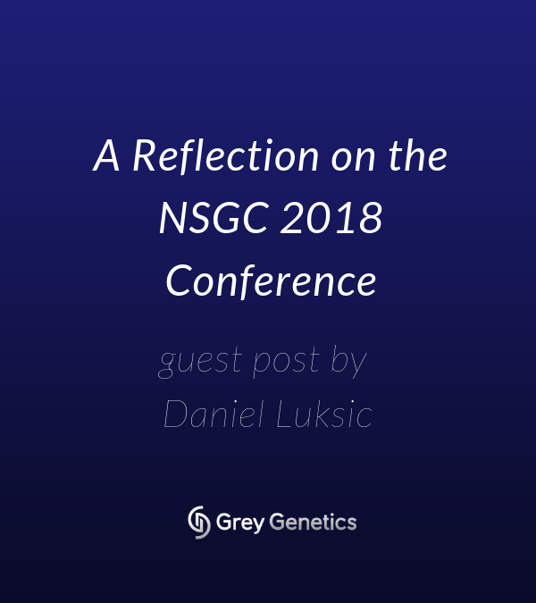 A Reflection On the NSGC 2018 Conference