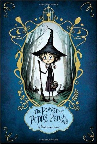 The Power of Poppy Pendle, by Natasha Lowe