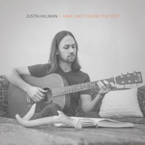 """Have I Not Found You Yet,"" by Justin Hillman is available at Amazon.com"