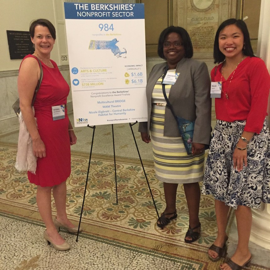 Kristen van Ginhoven, Artistic Director of WAM Theatre, Gwendolyn VanSant, CEO and Founding Director of Multicultural BRIDGE, and Nicole Eigbrett, Community Outreach Director at Central Berkshire Habitat for Humanity were among the nominees feted at the State House in Boston at the Nonprofit Excellence Awards on June 27 (submitted photo).