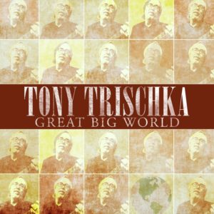 "Tony Trischka and Territory will perform songs from ""Great Big World"" and more at the Hancock Shaker Village 08/19. Click the image to buy the album via our Amazon affiliate link."