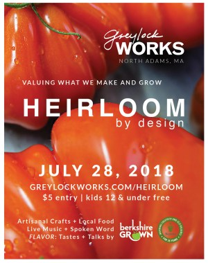 Heirloom by Design, July 28 at Greylock Works