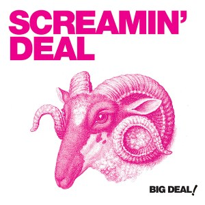 Big Deal, by Screamin' Deal, released 2019.