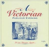 A Victorian Parlour Evening GCCD 4009