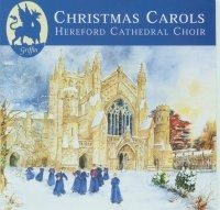 Christmas Carols from Hereford Cathedral GCCD 4016