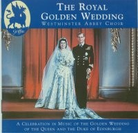 Royal Golden Wedding from Westminster Abbey GCCD 4017