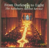 From Darkness to Light - The Salisbury Advent Service GCCD 4030