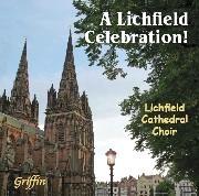 A Lichfield Celebration GCCD 4064