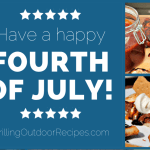 Grillin' Up the Fourth of July!
