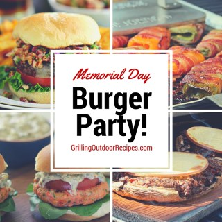 Memorial Day Burger Party!