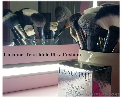 Къшън основата на Lancome: Teint Idole Ultra Cushion Foundation