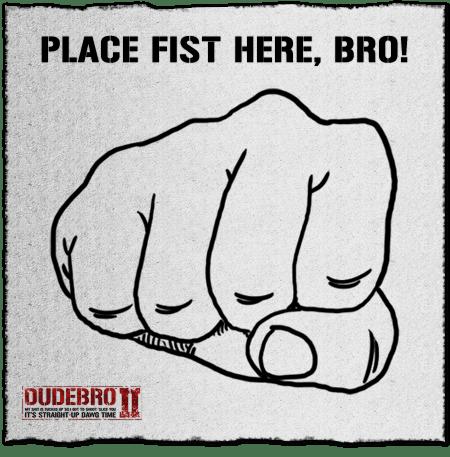 Bro Fist Bro