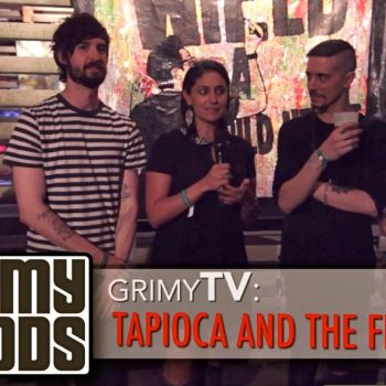 Grimy TV Tapioca and the Flea Interview photo